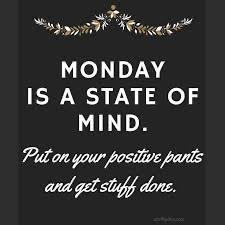 It's Monday……